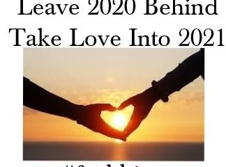 Dec 31 – Carry One Thing Into 2021 – Love