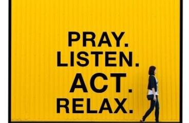 April 20 – Open, Pray, Listen, Act