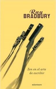 """Portada de """"Zen en el arte de escribir"""", de Ray Bradbury"""