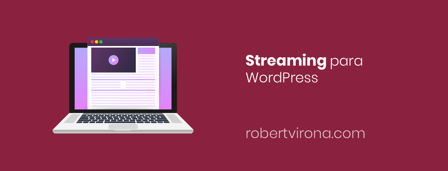 Streaming para WordPress