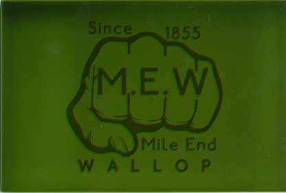M.E.W (Mile End Wallop): Since 1855 Bethnal Green Tile edition