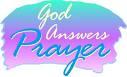 God answers prayers