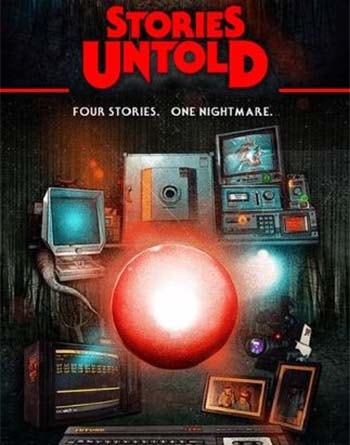 Stories Untold Torrent Download