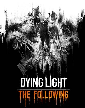 Dying Light: The Following Torrent Download