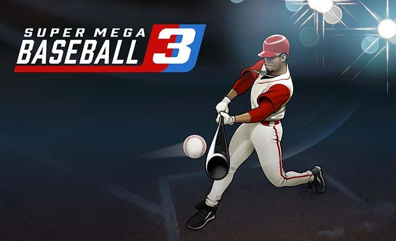 Super Mega Baseball 3 - Robgamers.com