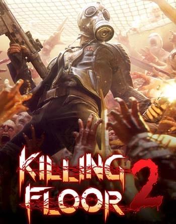 Killing Floor 2 Torrent Download