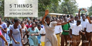 5 Things We Can Learn from the African Church- Twitter