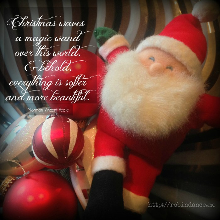 Santa having a ball - Norman Vincent Peale Christmas quote