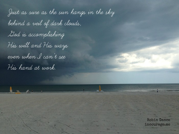 God is accomplishing His will and His ways quote by Robin Dance