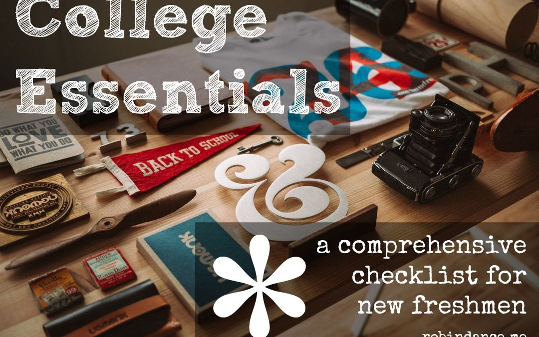 A Comprehensive Checklist for College Essentials