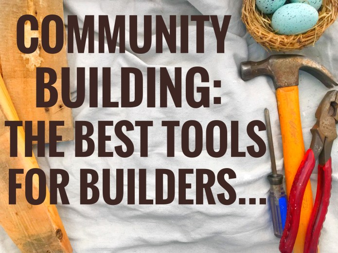 The Best Tools for Builders