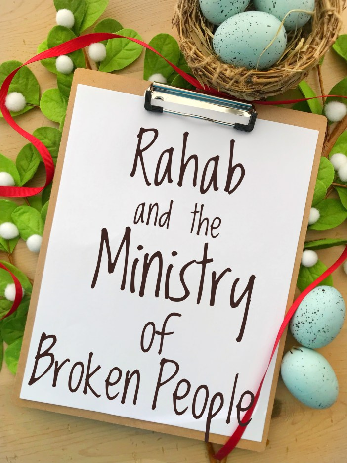 Rahab and the Ministry of Broken People