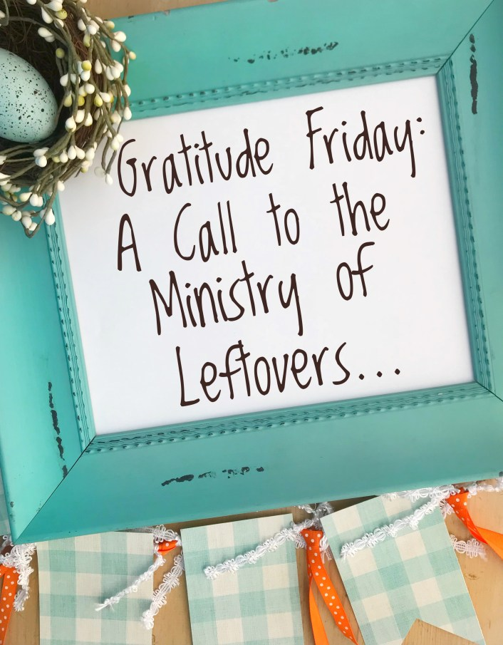 A Call to the Ministry of Leftovers...