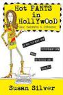 Hot Pants in Hollywood: Sex, Secrets & Sitcoms (1): Silver, Susan:  9781483595672: Amazon.com: Books