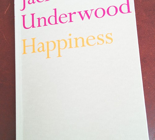 Happiness by Jack Underwood