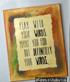 "AVAILABLE: ""Play with your Words"" (one of my favorite sayings) 18x24 mixed-media - ready to hang - a great gift for that writer in your life (or for YOU!)"