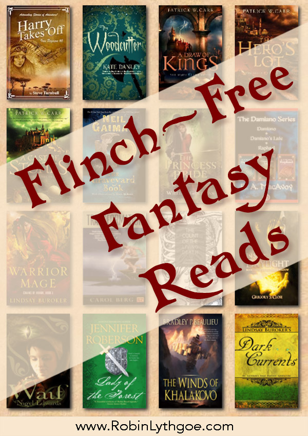 Flinch-Free Fantasy Reads