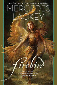 Firebird, by Mercedes Lackey