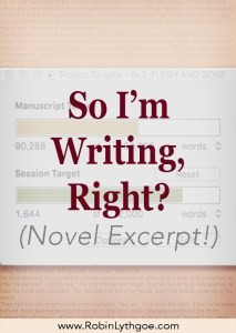 So I'm Writing (Novel Excerpt)
