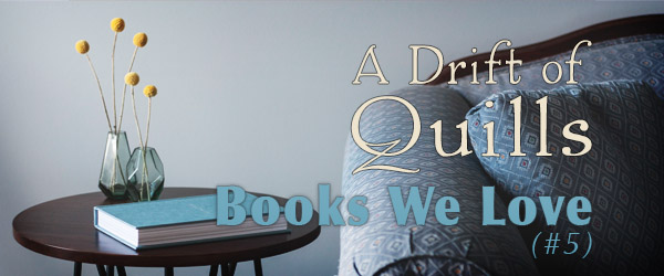 A Drift of Quills: Books We Love #5 (The Woodcutter, A Hero's Curse)