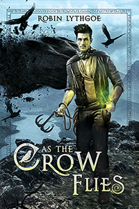 """""""As the Crow Flies"""" — Action, adventure, humor…and dragons!"""