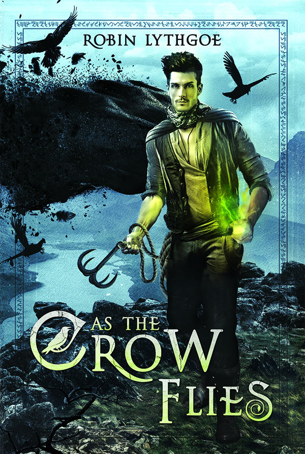 As the Crow Flies—Tales of a Thief, Book 1