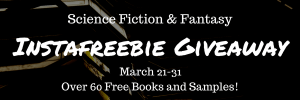Science Fiction and Fantasy Instafreebie Giveaway Mar 21-31. Over 60 books!