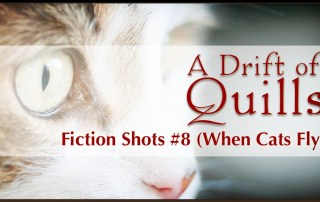 Cats with wings aren't a sight you see often. A Drift of Quills are here with another round of short fiction, all about cats flying. Or trying to fly… (robinlythgoe.com)