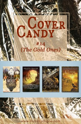 This post is dedicated to the Gold Ones—covers with gold in or on them, things that glitter, things that are warm, things that are splendid! [RobinLythgoe.com]