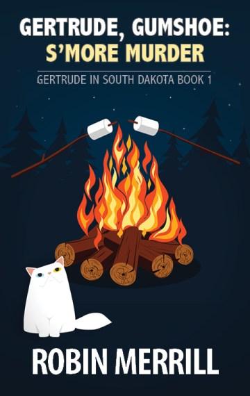 Gertrude, Gumshoe: S'more Murder