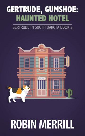 Gertrude, Gumshoe: Haunted Hotel