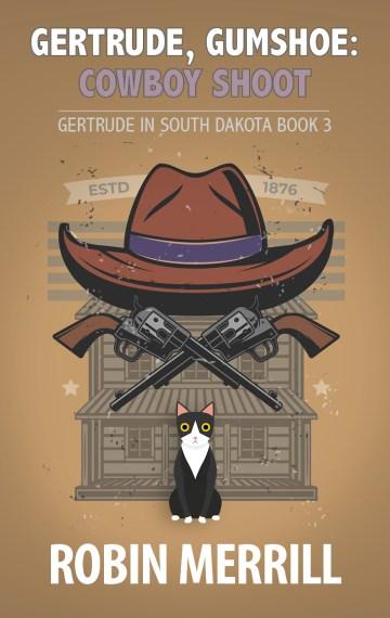 Gertrude, Gumshoe: Cowboy Shoot