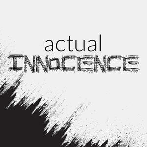 Actual Innocence Podcast Cover