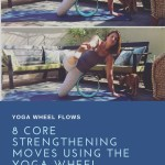 8 Core Strengthening Moves With The Yoga Wheel Robin Penney Yoga