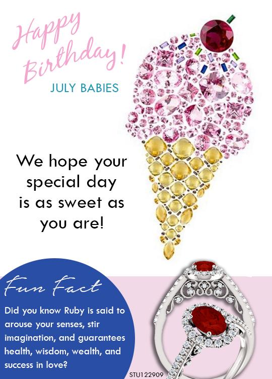 Happy Birthday July Babies Robinson Jewelers