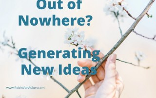 Out of Nowhere- Generating New Ideas