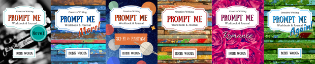 The Prompt Me Series by Robin Woods. Prompt books to ignite creativity.