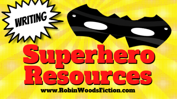 Writing Resource: Superpowers & Abilities by Robin Woods #superheroabilities