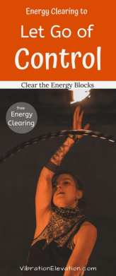 Energy Clearing For Letting Go of Control