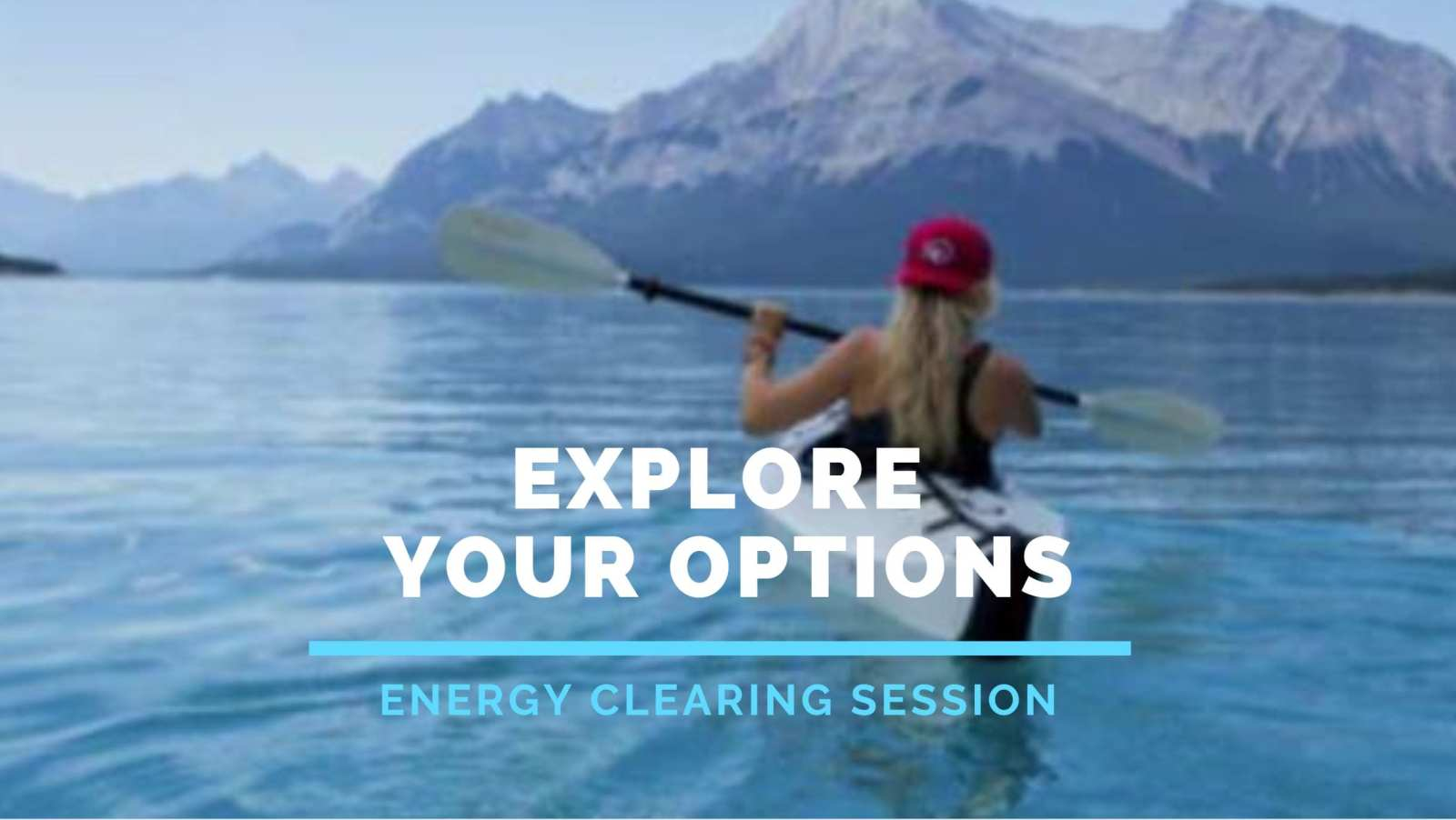 Energy Clearing for More Options
