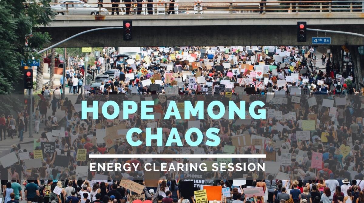 Hope among chaos