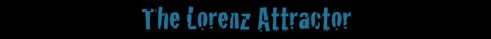 The Lorenz Attractor