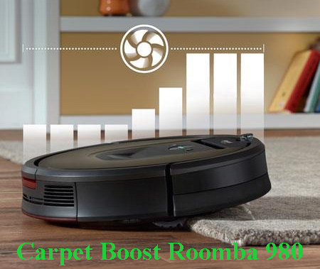 Carpet Boost Roomba 980