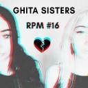 RPM #16: Ghita Sisters