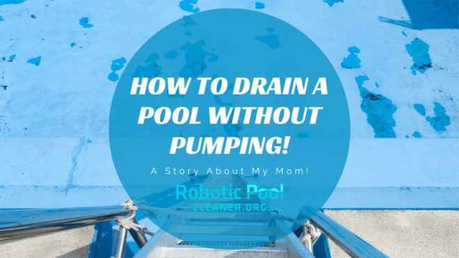 How to Drain A Pool Without Pumping!