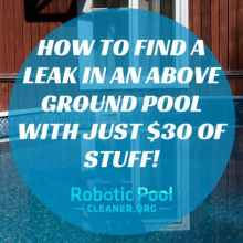 How To Find A Leak In An Above Ground Pool with just $30 of stuff!