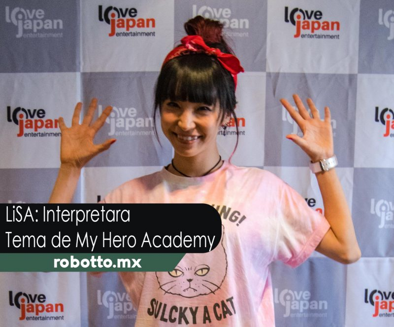 LiSA Interpretara tema Final de My Hero Academy
