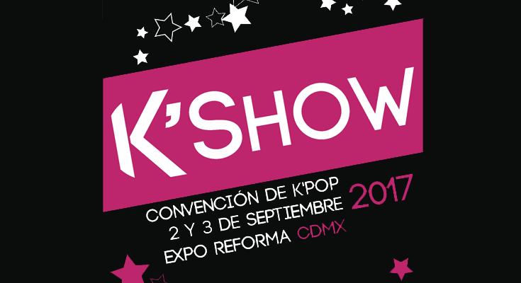 """EL evento de K-pop más grande en México """"El K'show"""""""