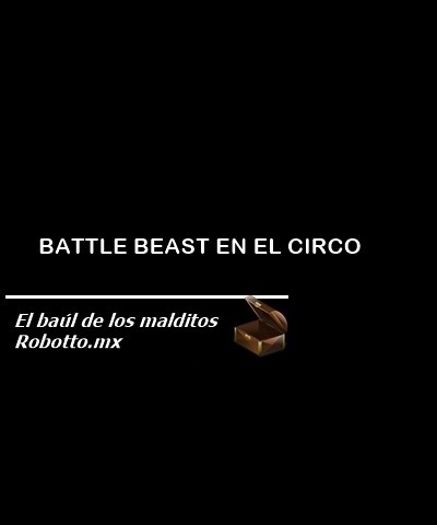BATTLE BEAST (VIKINGOS EN AZTLAN)