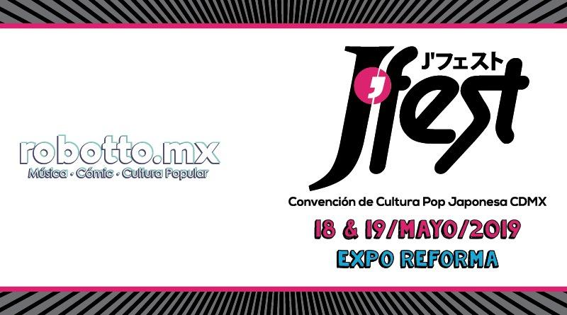 J'Fest 2019 | Convención de Cultura Pop Japonesa en CDMX